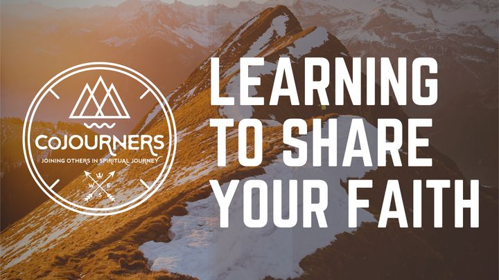 CoJourners: Learning to Share Your Faith