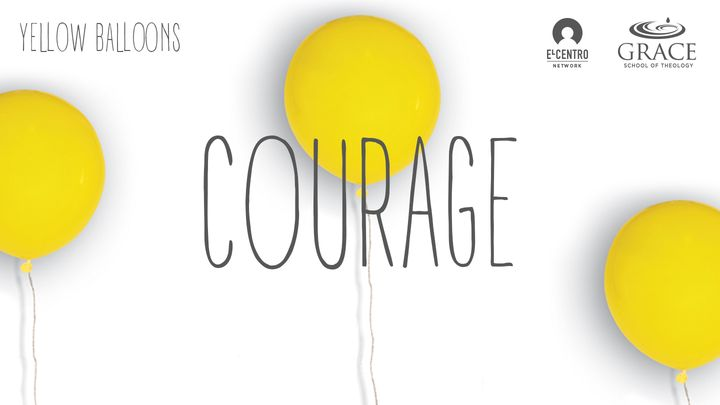 Courage - Yellow Balloon Series