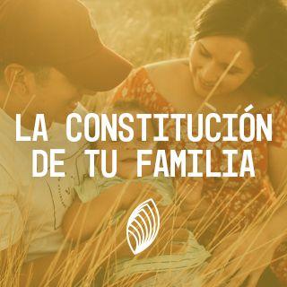 La Constitución De Tu Familia