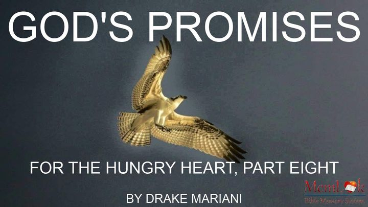 God's Promises For The Hungry Heart, Part Eight