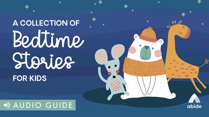 A Collection of Bedtime Stories for Kids