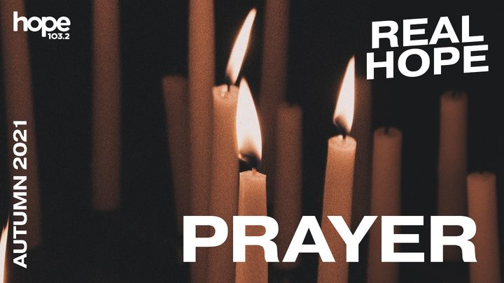 Real Hope: Prayer