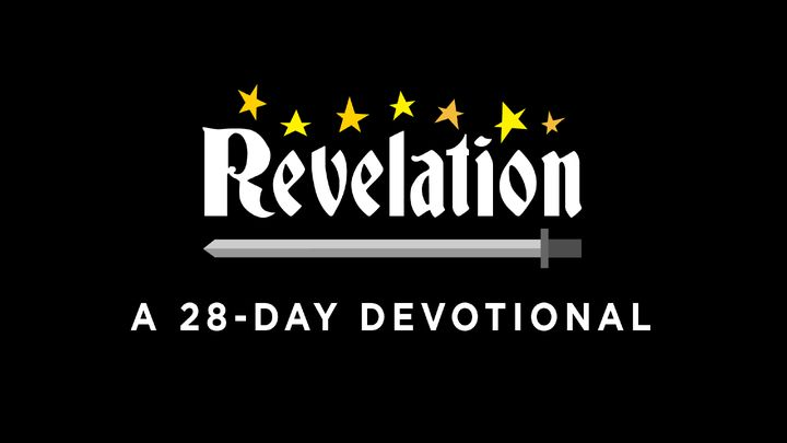 Revelation: A 28-Day Reading Plan