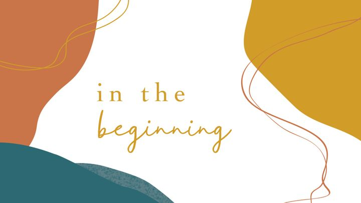 Love God Greatly: In the Beginning