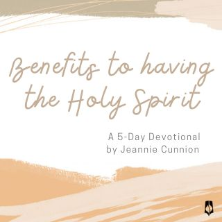 Benefits to Having the Holy Spirit