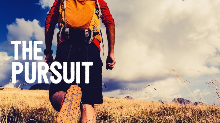 The Pursuit: Chasing After Your New Life In Christ