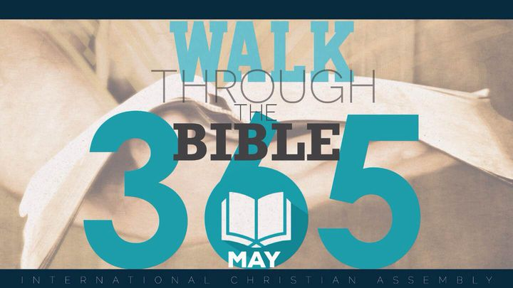 Walk Through The Bible 365 - May