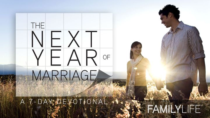 The Next Year Of Your Marriage