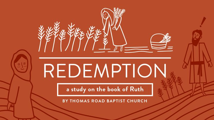 Redemption: A Study in Ruth