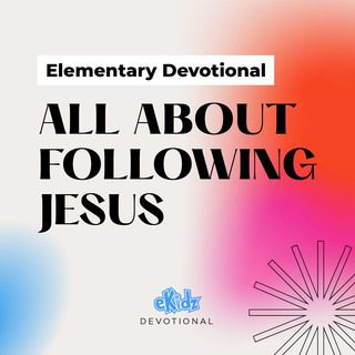 All About Following Jesus