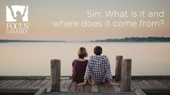Sin: What Is It And Where Does It Come From?