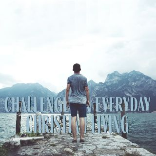 Challenges in Everyday Christian Living