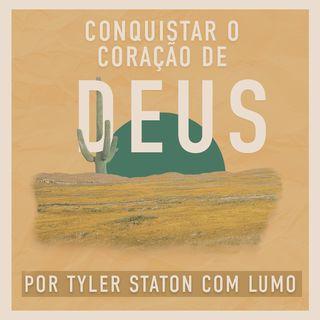 Conquistar O Coração De Deus