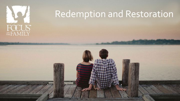 Understanding Sexual Sin: Redemption And Restoration