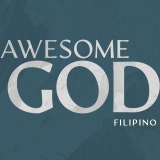 Awesome God: Midyear Prayer & Fasting (Filipino)