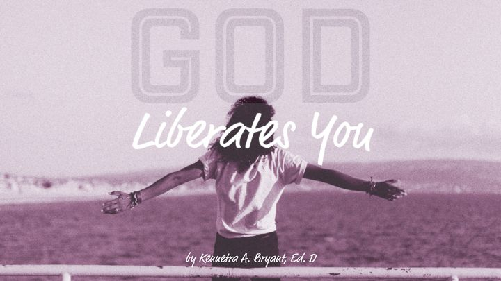 God Liberates You
