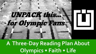 UNPACK this…For Olympic Fans 2 Corinthians 5:17 New International Version
