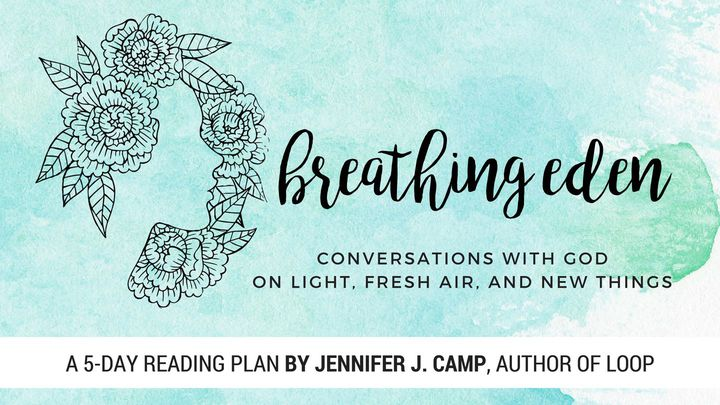 Breathing Eden: Conversations With God