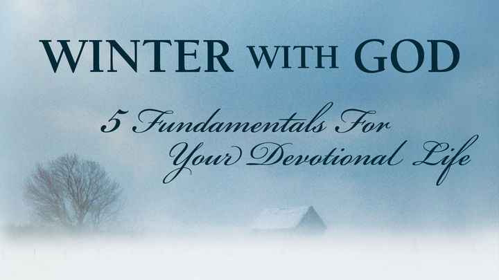 Five Fundamentals For Your Devotional Life