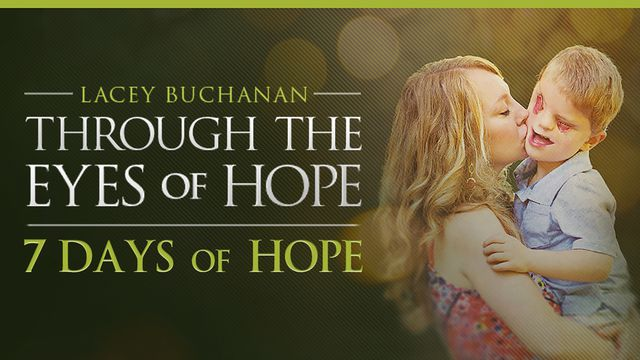 Through the Eyes of Hope - 7 Days of Hope