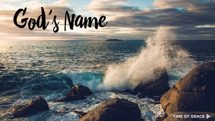 God's Name: Devotions From Time Of Grace