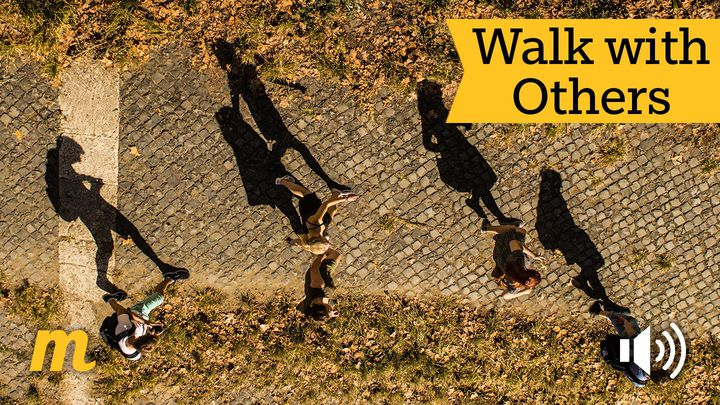 Walk With Others