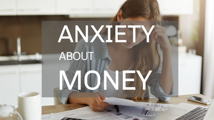 Anxiety About Money