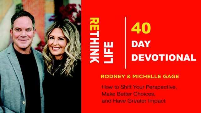 ReThink Life: 40 Day Devotional