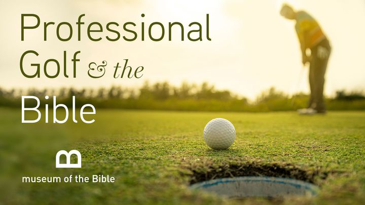 Professional Golf And The Bible