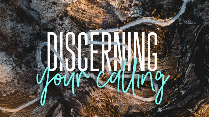 Discerning Your Calling