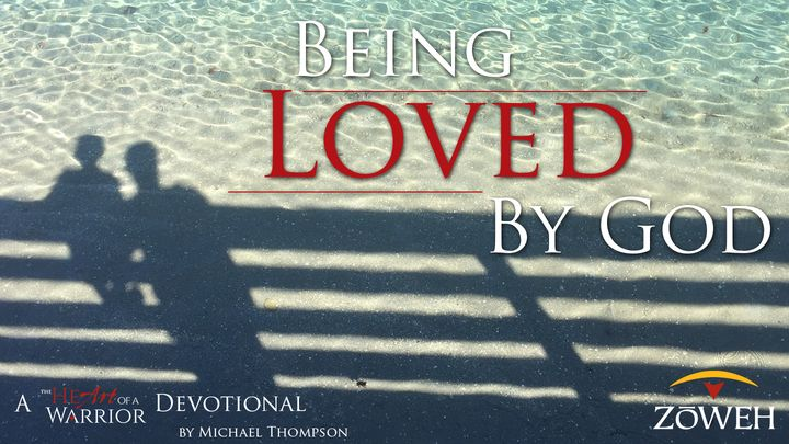 Being Loved By God