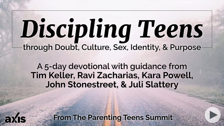 Discipling Teens Through Doubt, Culture, Sex, Identity, & Purpose