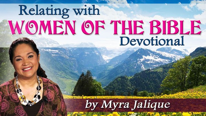 Relating With Women Of The Bible