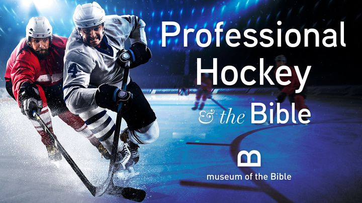 Professional Hockey And The Bible