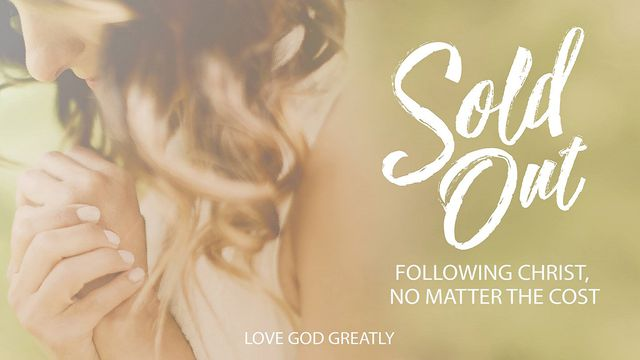 Love God Greatly: Sold Out