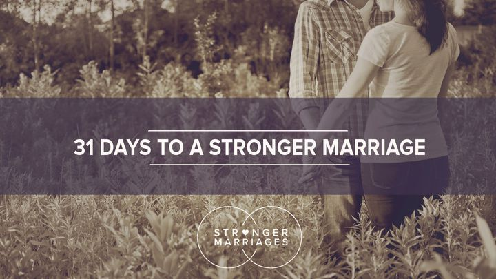 31 Days To A Stronger Marriage