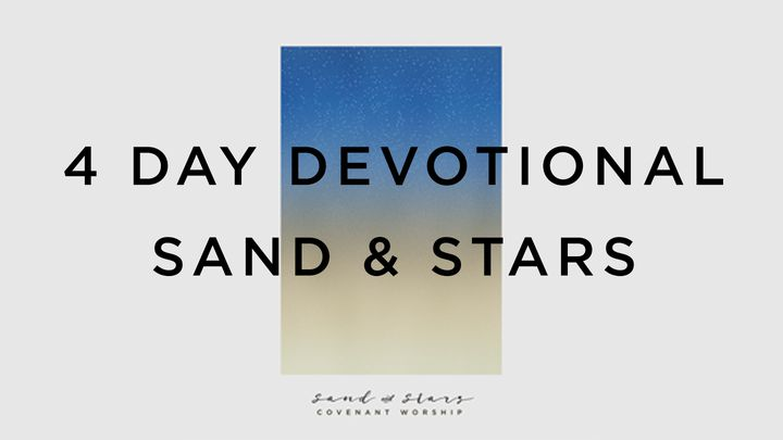 Sand And Stars By Covenant Worship