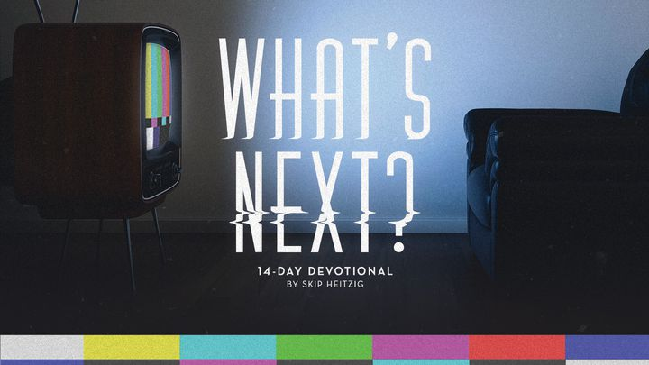 What's Next? Revelation Series With Skip Heitzig