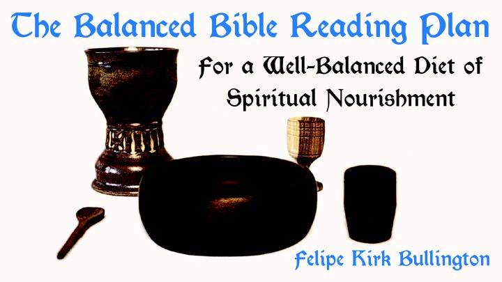 The Balanced Bible Reading Plan