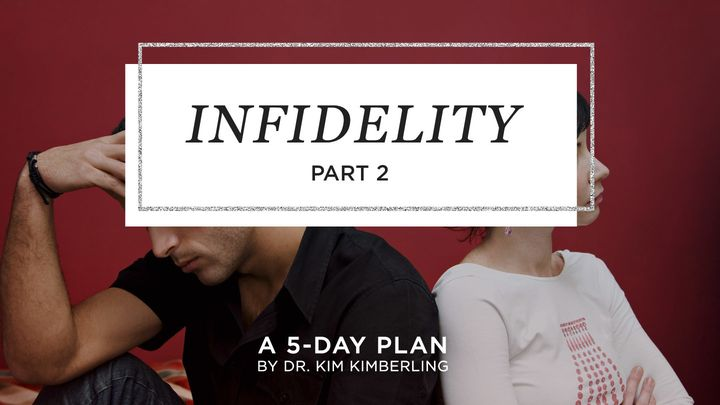 Infidelity - Part 2