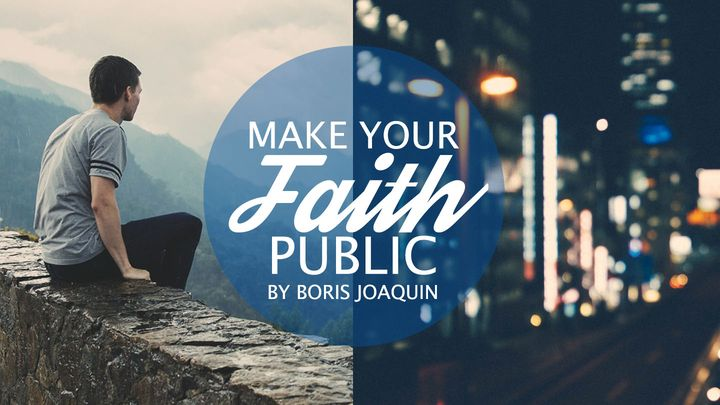 Making Your Faith Public