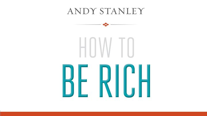 How To Be Rich Devotional