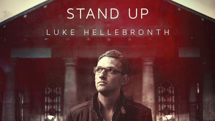Luke Hellebronth - Devotions from 'Stand Up'