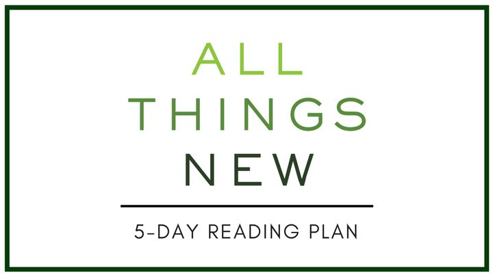 All Things New With John Eldredge