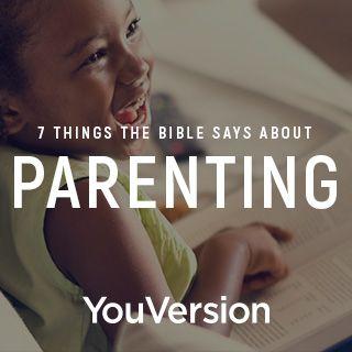 7 cosas que la Biblia dice acerca de la crianza de los hijos