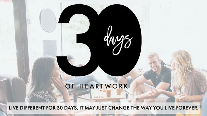 30 Days of Heartwork