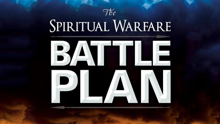 Spiritual Warfare Battle Plan