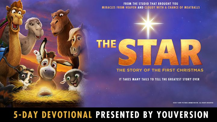 The Star: Courage At The First Christmas