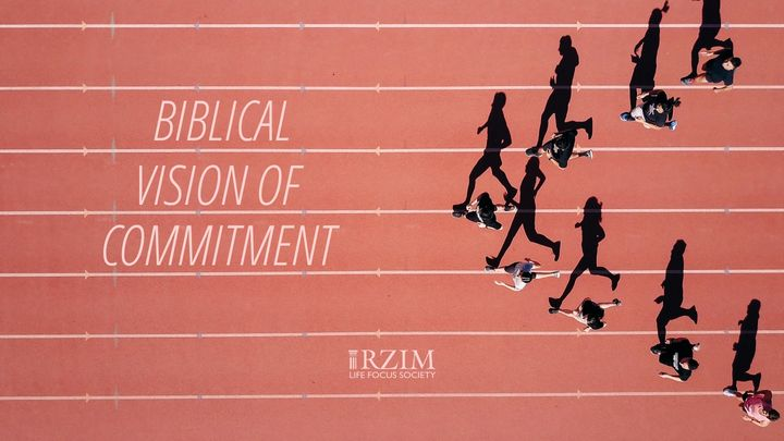 Biblical Vision Of Commitment