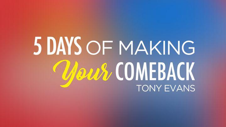 5 Days of Making Your Comeback